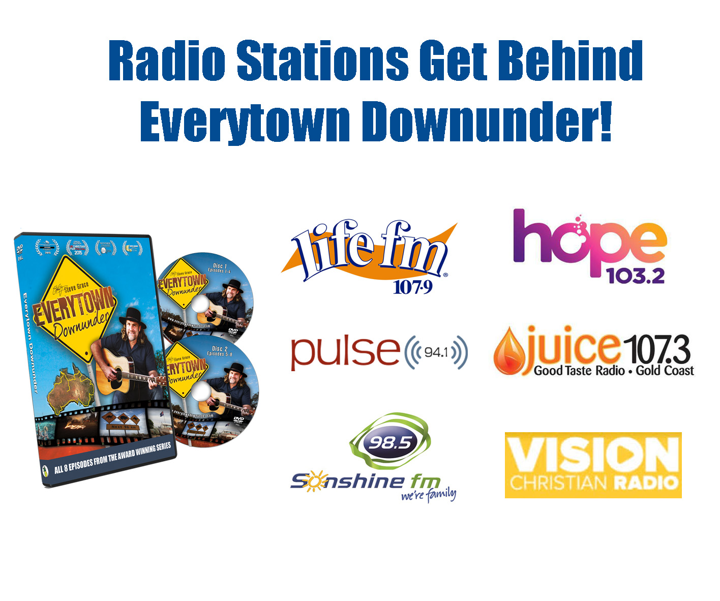 EVERYTOWN DOWNUNDER SUPPORTED BY RADIO STATIONS